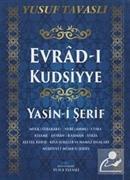Evrad-ı Kudsiyye Duası ve Yasin-i Şerif (Kod: E29)
