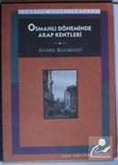 Osmanlı Döneminde Arap Kentleri (Kod:6-A-40)