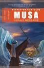 Esaretten Kurtuluş Musa (2. Kitap)