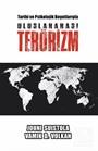 Tarihi ve Psikolojik Boyutlarıyla Uluslararası Terörizm
