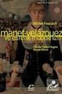 Manet / Velazquez ve Estetik