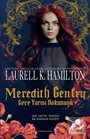 Meredith Gentry Gece Yarısı Dokunuşu