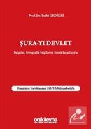 Şura-yı Devlet Belgeler Biyografik Bilgileri ve Örnek Kararlarıyla - Danıştayın Kuruluşunun 150. Yılı Münasebetiyle