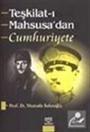 Teşkilat-ı Mahsusa'dan Cumhuriyete