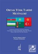 Ortak Türk Tarihi Metinleri