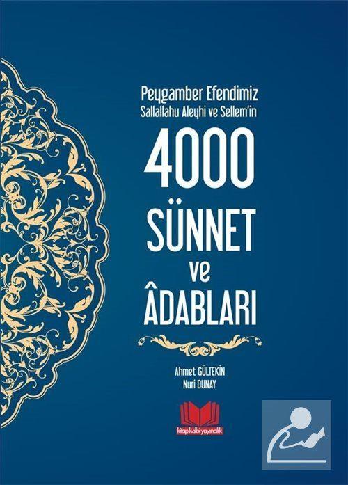Peygamber Efendimiz (s.a.s.)'in 4000 Sünnet ve Adabları (Ciltli)