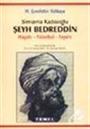 Şeyh Bedreddin / Hayatı-Felsefesi-İsyanı