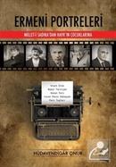 Ermeni Portreleri Millet-i Sadıka'dan Hayk'ın Çocuklarına