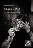Fahrelnissa Zeid: İç Dünyaların Ressamı