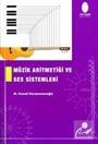 Müzik Aritmetiği ve Ses Sistemleri