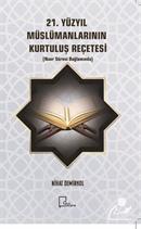 21. Yüzyıl Müslümanlarının Kurtuluş Reçetesi