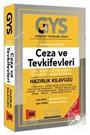 GYS Ceza ve Tevkifevleri Genel Müdürlüğü Personelinin Görevde Yükselme Sınavlarına Hazırlık Kılavuzu