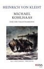 Michael Kohlhaas Eski Bir Vakayinameden