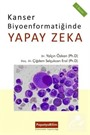 Kanser Biyoenformatiğinde Yapay Zeka