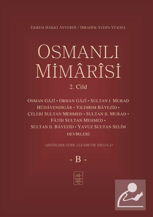 Osmanlı Mimarisi 2. Cilt (B)
