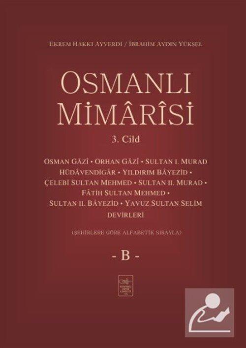 Osmanlı Mimarisi 3. Cilt (B)