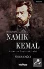 Tek Kitapta Namık Kemal / Vatan ve Özgürlük Şairi