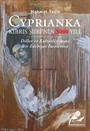 Cyprianka - Kıbrıs Şiiri'nin 3000 Yılı