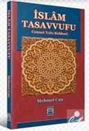 İslam Tasavvufu Cennet Yolu Rehberi
