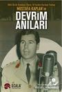 Milli Birlik Komitesi Üyesi, 14'lerden Kurmay Yarbay Mustafa Kaplan'ın Devrim Anıları