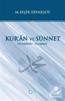 Kur'an ve Sünnet (Tereddütler Cevaplar)
