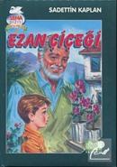 Ezan Çiçeği / Sena Dizisi Hikayeler 2