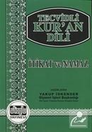 Tecvidli Kur'an Dili / İtikat ve Namaz