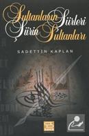 Sultanların Şiirleri Şiirin Sultanları