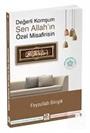 Değerli Komşum Sen Allah'ın Özel Misafirisin