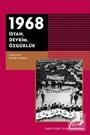 1968 İsyan, Devrim, Özgürlük