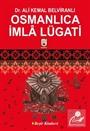 Osmanlıca İmlâ Lügati - 3