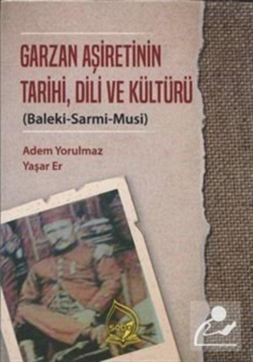 Garzan Aşiretinin Tarihi, Dili ve Kültürü
