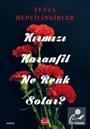 Kırmızı Karanfil Ne Renk Solar