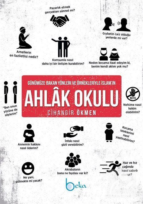 Günümüze Bakan Yönleri ve Örnekleriyle İslam'ın Ahlak Okulu