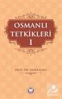 Osmanlı Tetkikleri 1