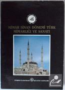 Mimar Sinan Dönemi Türk Mimarlığı ve Sanatı Kod: 20-F-15