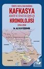 Kafkasya Askeri ve Siyasi Gelişmeler Kronolojisi (1914-1923)