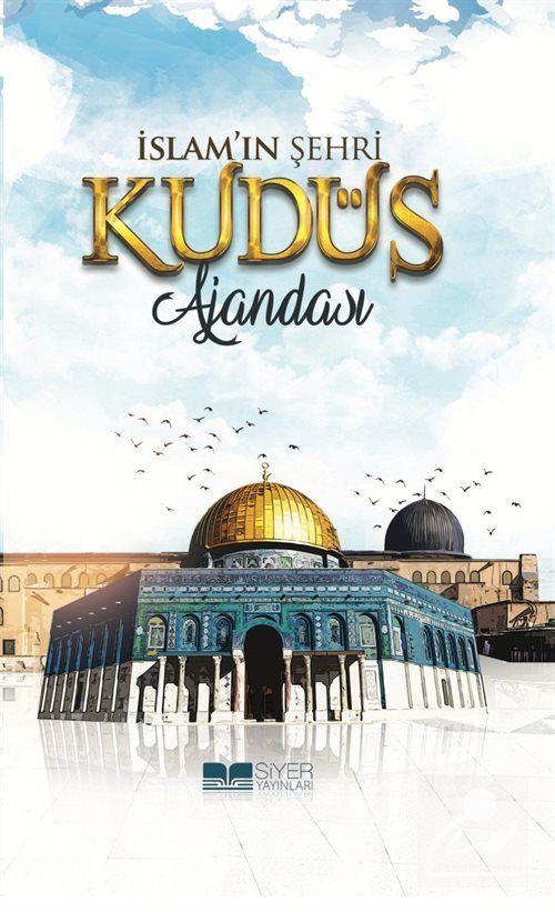 İslam'ın Şehri Kudüs Ajandası (Ciltli)