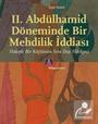 II. Abdülhamid Döneminde Bir Mehdilik İddiası