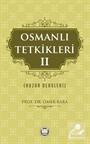 Osmanlı Tetkikleri 2 (Huzur Dersleri)