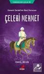 Çelebi Mehmet / Tarihsever Çocuk Dizisi 6