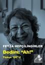 Dedim 'Ah' / Türkçe Off 2