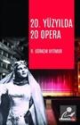 20. Yüzyılda 20 Opera