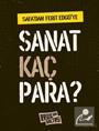Safa'dan Ferit Edgü'ye Sanat Kaç Para?