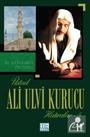 Üstad Ali Ulvi Kurucu - Hatıralar 5