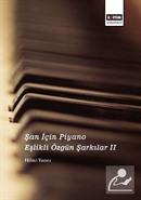 Şan İçin Piyano Eşlikli Özgün Şarkılar II