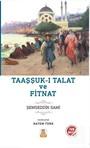 Taaşşuk-ı Talat ve Fitnat (Sadeleştirilmiş, İnceleme, Tam Metin)