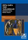 Ortaçağ'a Yeni Yaklaşımlar: Ekonomi-Savaş-Kilise-Yaşam