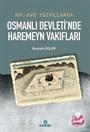XVI. XVII. Yüzyıllarda Osmanlı Devleti'nde Haremeyn Vakıfları