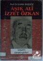 Aşık Ali İzzet Özkan Kod: 7-B-18